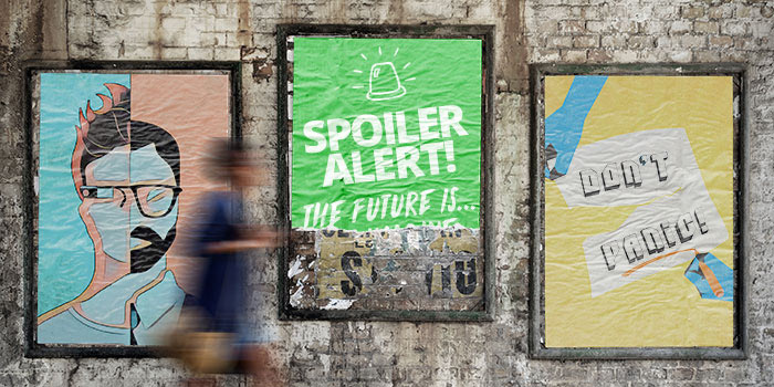 Spoiler alert! The future is …