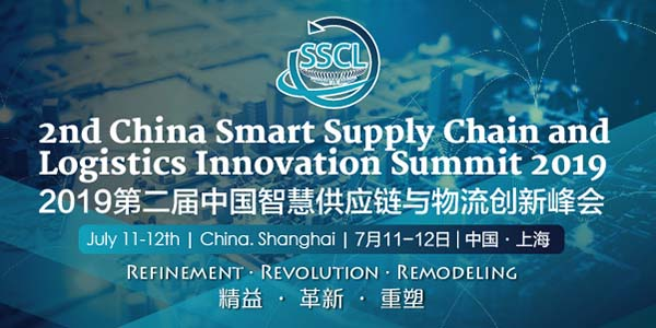 2nd China Smart Supply Chain and Logistic Innovation Summit 2019