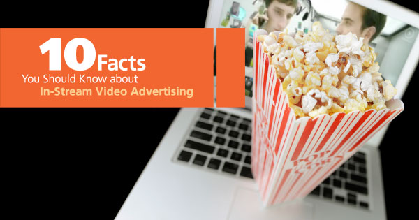 Mediamind's Facts on In-Stream Video Advertising