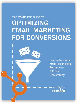 Hubspot's Guide to optimizing Email Marketing for Conversions