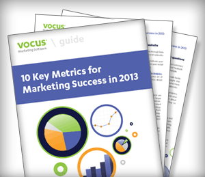 The Vocus Guide to Marketing Success in 2013 with 10 key metrics